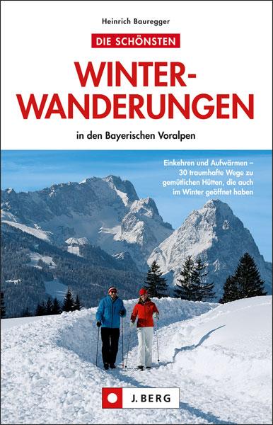Winterwanderungen in den Bayerischen Hausbergen