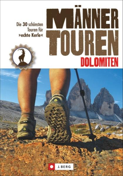 Männertouren Dolomiten