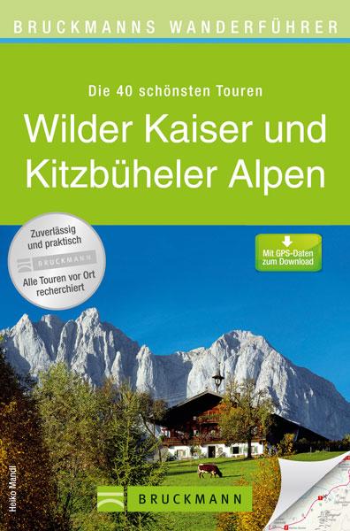 Wilder Kaiser und Kitzbüheler Alpen
