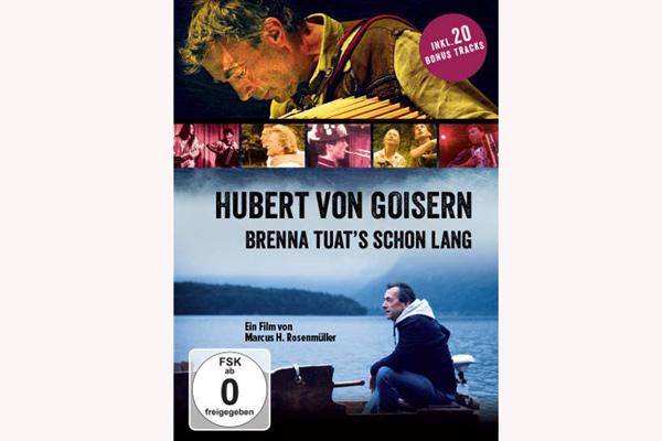 Hubert von Goisern: Brenna tuat's schon lang